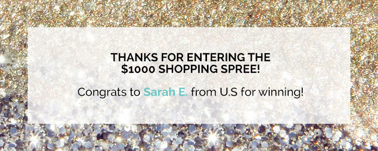 Thanks for entering the $1000 shopping spree